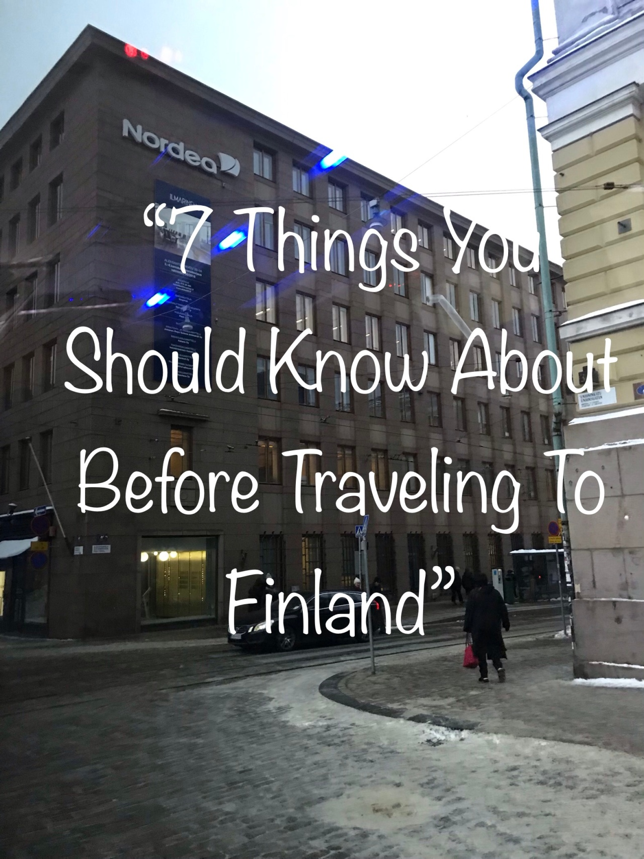 7 Things You Should Know About Before Traveling ToFinland